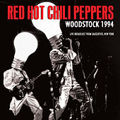 Woodstock 1994 (Live) by Red Hot Chili Peppers