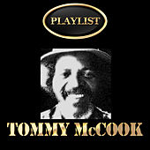 Tommy McCook Playlist by Tommy McCook