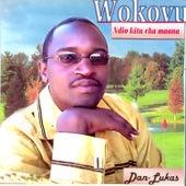 Wokovu Ndio Kitu Maana by Dan