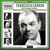 40 Grandes Exitos by Francisco Canaro