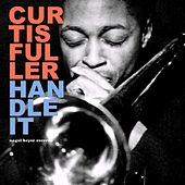 The Good and the Ugly by Curtis Fuller