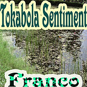 Tokabola Sentiment by Franco