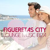 Figueretas City Lounge Music Ibiza by Various Artists