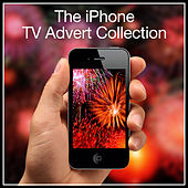 The iPhone T.V. Advert Collection by Various Artists