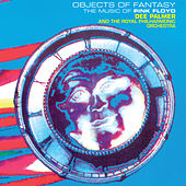 Objects of Fantasy (The Music of Pink Floyd) by Royal Philharmonic Orchestra