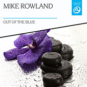 Out of the Blue by Mike Rowland