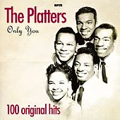 Only You - 100 Original Hits by The Platters