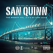 Mighty Vol. 3 - It's My Turn Again by San Quinn