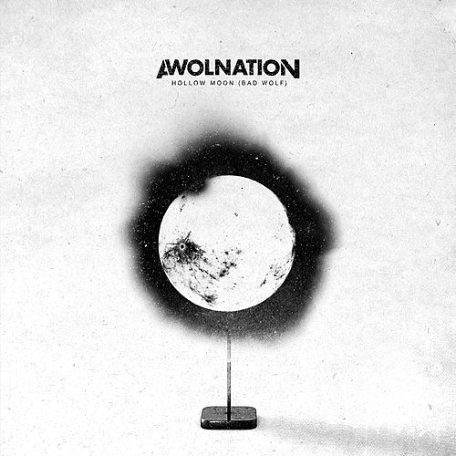 Hollow moon bad wolf explicit single by awolnation rhapsody