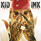 Be Real by Kid Ink