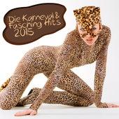 Die Karneval & Fasching Hits 2015 by Various Artists