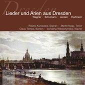 Lieder und Arien aus Dresden by Various Artists