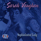 Sophisticated Lady by Sarah Vaughan