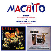 Kenya + with Flute to Boot by Machito