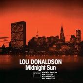 Midnight Sun + Blues Walk (Bonus Track Version) by Lou Donaldson