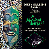 A Musical Safari: Live at the 1961 Monterey Jazz Festival (feat. Lalo Schifrin) [Bonus Track Version] by Dizzy Gillespie