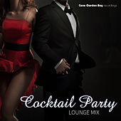 Cocktail Party Lounge Mix by Various Artists