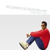 Recuerdos de Asunción 443 by Jorge Ben Jor