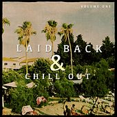 Laid Back & Chill out, Vol. 1 (Finest Mix of Smooth House & Electronic Beats) by Various Artists