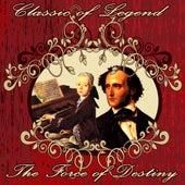 Classic of Legend. The Force of Destiny by Orquesta Filarmónica Peralada
