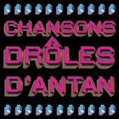 Chansons drôles d'antan by Various Artists