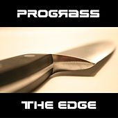 The Edge by Prograss