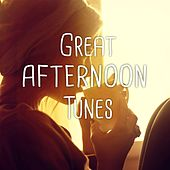 Great Afternoon Tunes, Vol. 1 (Cozy, Relaxing Lounge & Smooth Jazz Tunes) by Various Artists