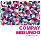 Cuba Compadres by Compay Segundo