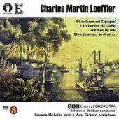 Loeffler: Divertissement Espagnol & La Villanelle Du Diable by BBC Concert Orchestra