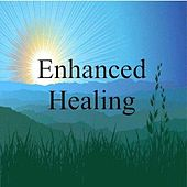 Enhanced Healing by Dr. Harry Henshaw