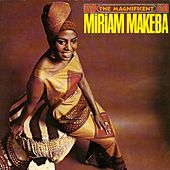 The Magnificent Miriam Makeba by Miriam Makeba