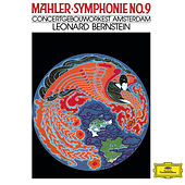 Mahler: Symphony No.9 In D by Concertgebouw Orchestra of Amsterdam