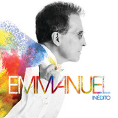 Inédito by Emmanuel