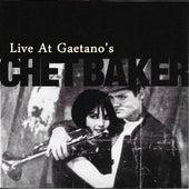 Chet Baker Live at Gaetano's by Chet Baker