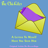 A Letter to Myself by The Chi-Lites