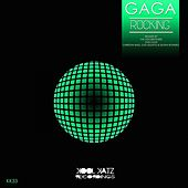 Rocking by Gaga