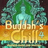 Buddah's Chill, Vol. 4 (Buddha Asian Bar Lounge) by Various Artists