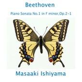 Beethoven: Piano Sonata No. 1 in F Minor, Op. 2 - 1 by Masaaki Ishiyama