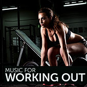 Music for Working Out by Various Artists