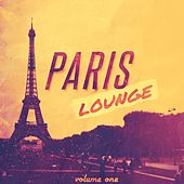 Paris Lounge, Vol. 1 (Mix of Finest Cafe Chill out Music) by Various Artists