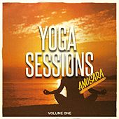 Yoga Sessions - Anusara, Vol. 1 (Mix of Finest Meditative & Relaxing Beats) by Various Artists