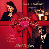 Lady Kokane Presents: Kokane Love Songs by Kokane