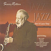 Jazz for a Lazy Day by Sonny Rollins