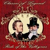 Classic of Legend: Ride of the Walkyries by Orquesta Filarmónica Peralada