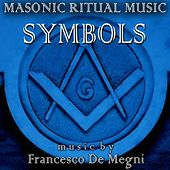 Masonic Ritual Music: Symbols by Francesco Demegni