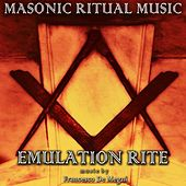 Masonic Ritual Music: Emulation Rite by Francesco Demegni