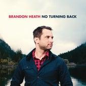 No Turning Back by Brandon Heath