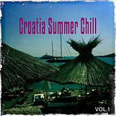 Croatia Summer Chill, Vol. 1 (Best of Mediterranean Relax & Chill Out) by Various Artists