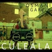 Culeala by Osmani Garcia
