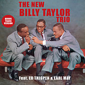 The New Billy Taylor Trio (feat. Ed Thigpen & Earl May) [Bonus Track Version] by Billy Taylor